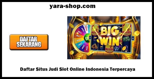 Daftar Situs Judi Slot Online